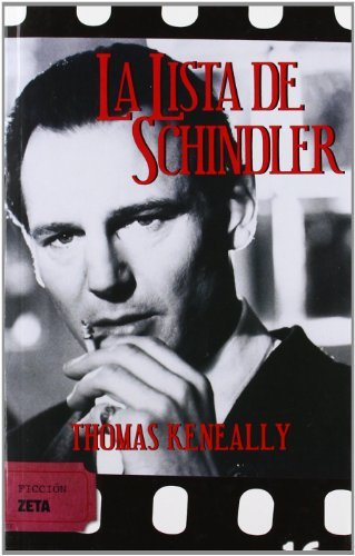 La lista de Schindler: SERIE: CINE (B DE BOLSILLO) por Thomas Keneally
