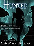 Hunted (The Demon Series Book 2)