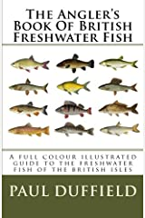The Angler's Book Of British Freshwater Fish Paperback