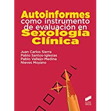Autoinformes como instrumento de evaluacion en Sexologia Clinica (Síntesis educación)
