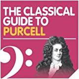 The Classical Guide to Purcell