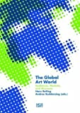 The Global Art World: Audiences, Markets, and Museums
