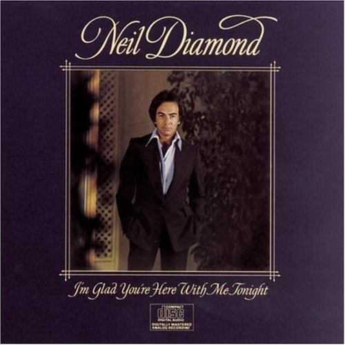 I'm Glad You're Here With Me Tonight by Diamond, Neil (1990) Audio CD (Diamond Neil Cd)