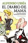 El diario de Mamá par Ussía