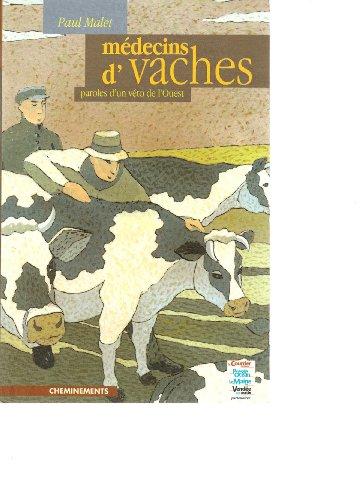 Médecins de vaches