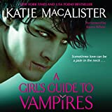 A Girl's Guide to Vampires: The Dark Ones, Book 1