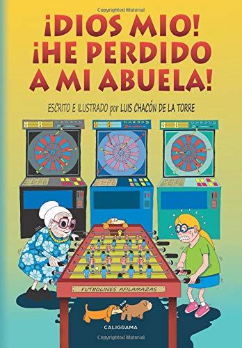 ¡Dios mío!  ¡He perdido a mi abuela! (Caligrama) por Luis Chacón  de la Torre
