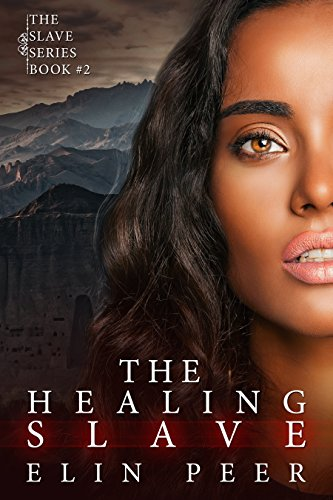 The Healing Slave (Sybina's story) (The Slave Series Book 2) (English Edition)