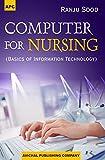 Computer for Nursing (Basics of Information Technology)