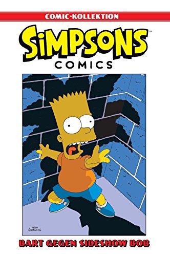 Simpsons Comic-Kollektion: Bd. 3: Bart gegen Sideshow Bob - Barts-kollektion