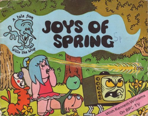 Joys of Spring - A Tale from Willo the Wisp