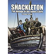 Shackleton: The Voyage of the James Caird A Graphic Account