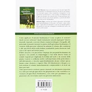 Manuale pratico di agricoltura biodinamica. Una guida facile e chiara per chi vuole iniziare a praticare o approfondire