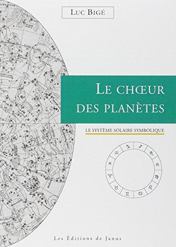 Le Choeur des Plantes - Le systme solaire symbolique