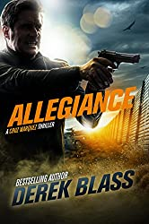 Allegiance: a Border War Thriller (Book #3) (The Cruz Marquez Thrillers) (English Edition)