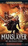 Manslayer (Gotrek & Felix Book 9) (English Edition)