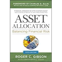 Asset Allocation: Balancing Financial Risk, Fifth Edition: Balancing Financial Risk, Fifth Edition