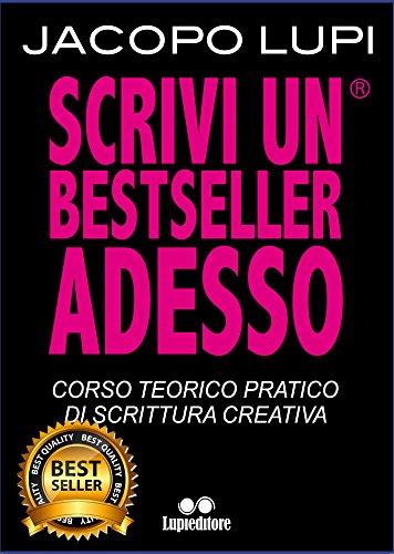 GRANDE MANUALE DI SCRITTURA CREATIVA: Corso Teorico Pratico di Scrittura Creativa