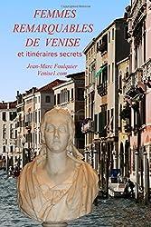 Femmes remarquables de Venise: du XVIe au XXe siècle