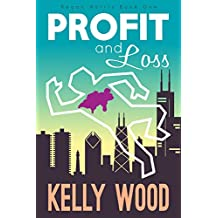 Profit and Loss (Regan Harris Romantic Mystery Series Book 1) (English Edition)