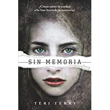 Reiniciados, 1. Sin memoria (Castellano - Juvenil - Narrativa - Reiniciados)