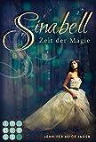 Sinabell. Zeit der Magie von Jennifer Alice Jager