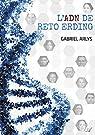 L'ADN de Reto Erding par Arlys