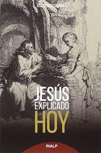 Jesús explicado hoy (Fuera de Colección)