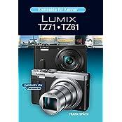 Kompakte für Kenner    LUMIX TZ71 • TZ61