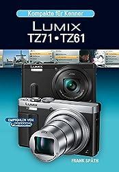 Kompakte für Kenner    LUMIX TZ71  TZ61