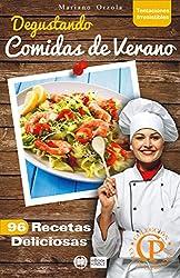 DEGUSTANDO COMIDAS DE VERANO: 96 recetas deliciosas (Colección Cocina Práctica - Tentaciones Irresistibles nº 4) (Spanish Edition)