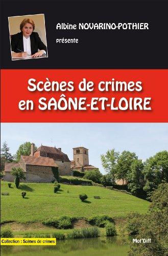 Scènes de Crimes en Saône et Loire