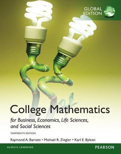College Mathematics for Business, Economics, Life Sciences and Social Sciences plus Pearson MyLab Mathematics with Pearson eText, Global Edition