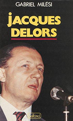 Jacques Delors par Gabriel Milési