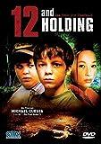 12 and Holding - Das Ende der Unschuld