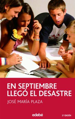En septiembre llegó el desastre (PERISCOPIO) por José María Plaza Plaza