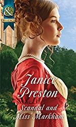 Scandal And Miss Markham (Mills & Boon Historical) (The Beauchamp Betrothals, Book 2)