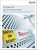 10 Steps to Performance Level: Handbook for the implementation of functional safety according to ISO 13849