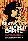 Black against Empire: The History and Politics of the Black Panther Party (The George Gund Foundation Imprint in African