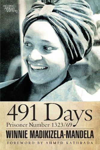 491 Days: Prisoner Number 1323/69 (Modern African Writing)