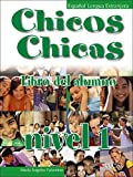 Chicos Chicas 1 Textbook (with CD)
