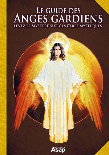 Le guide des anges gardiens par Las Casas