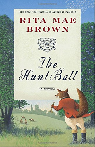 The Hunt Ball (Foxhunting Mysteries (Paperback))