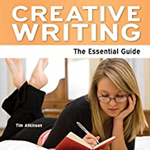 Creative Writing - The Essential Guide