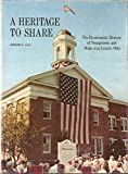 Telecharger Livres A Heritage to Share The Bicentennial History of Youngstown and Mahoning County Ohio Youngstown and Mahoning County Ohio from Prehistoric Times to the National Bicentennial Year (PDF,EPUB,MOBI) gratuits en Francaise
