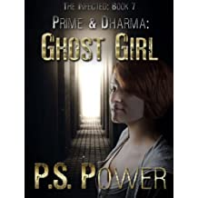 Ghost Girl (The Infected Book 7) (English Edition)