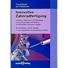 Innovative Zahnradfertigung: Verfahren, Maschinen und Werkzeuge zur kostengünstigen Herstellung von Stirnrädern mit hoher Qualität (Kontakt & Studium)