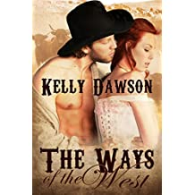 The Ways of the West (English Edition)