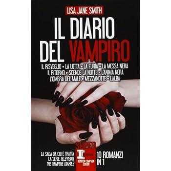 Il Diario Del Vampiro: Il Risveglio-La Lotta-La Furia-La Messa Nera-Il Ritorno-Scende La Notte-L'anima Nera-L'ombra Del Male-Mezzanotte-L'alba