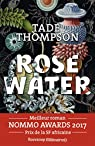 Rosewater par Thompson